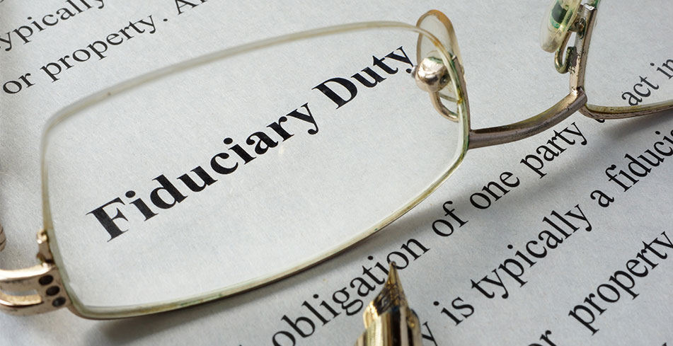 Living Trust…Your Fiduciary Duties?